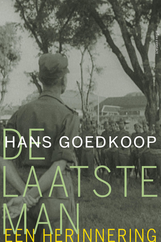 De Laatste Man, auteur Hans Goedkoop, uitgeverij Atlas Contact